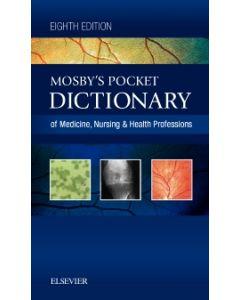 Mosby's Pocket Dictionary of Medicine  Nursing & Health Professions