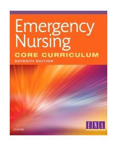 Emergency Nursing Core Curriculum - E-Book