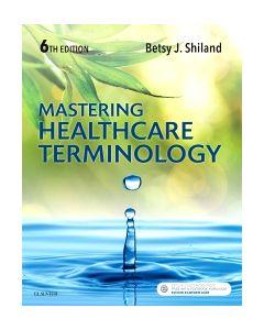 Mastering Healthcare Terminology - E-Book