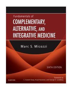 Fundamentals of Complementary  Alternative  and Integrative Medicine
