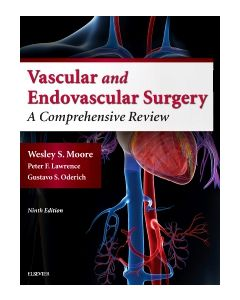 Moore's Vascular and Endovascular Surgery E-Book