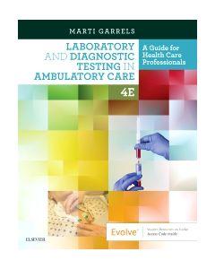 Laboratory and Diagnostic Testing in Ambulatory Care E-Book