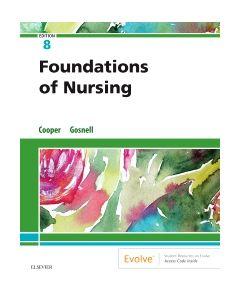 Foundations of Nursing E-Book