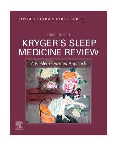 Kryger's Sleep Medicine Review E-Book