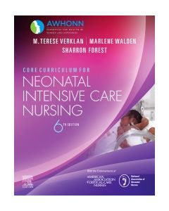 Core Curriculum for Neonatal Intensive Care Nursing E-Book