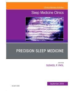 Precision Sleep Medicine  An Issue of Sleep Medicine Clinics - Ebook