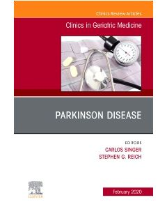 Parkinson Disease An Issue of Clinics in Geriatric Medicine