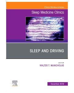 Sleep and Driving  An Issue of Sleep Medicine Clinics