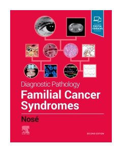 Diagnostic Pathology: Familial Cancer Syndromes
