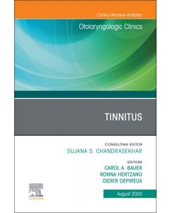 Tinnitus An Issue of Otolaryngologic Clinics of North America