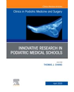 Top Research in Podiatry Education  An Issue of Clinics in Podiatric Medicine and Surgery  E-Book