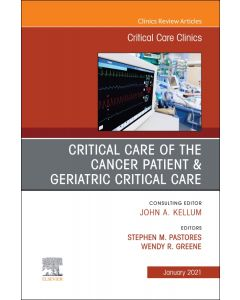 Critical Care of the Cancer Patient  An Issue of Critical Care Clinics
