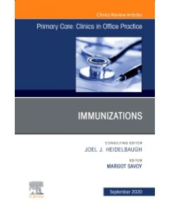 Immunizations  An Issue of Primary Care: Clinics in Office Practice