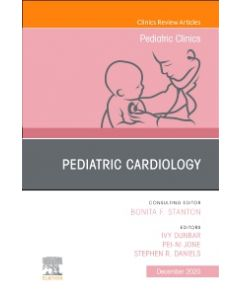 Pediatric Cardiology  An Issue of Pediatric Clinics of North America