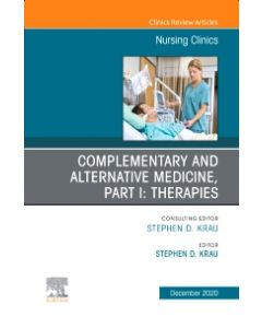 Complementary and Alternative Medicine  Part I: Therapies  An Issue of Nursing Clinics