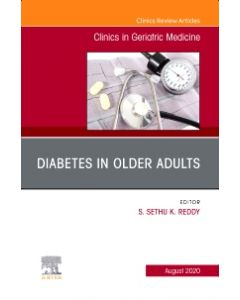 Diabetes in Older Adults  An Issue of Clinics in Geriatric Medicine