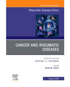Cancer and Rheumatic Diseases  An Issue of Rheumatic Disease Clinics of North America