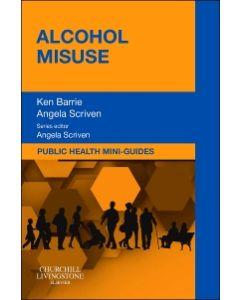 Public Health Mini-Guides: Alcohol Misuse E-book