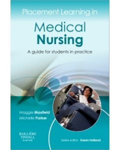 Placement Learning in Medical Nursing E-Book