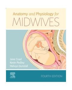 Anatomy and Physiology for Midwives