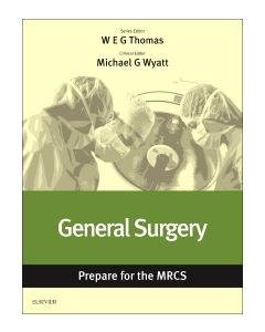 General Surgery: Prepare for the MRCS