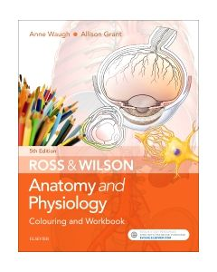 Ross & Wilson Anatomy and Physiology Colouring and Workbook