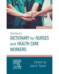 Baillière's Dictionary for Nurses and Health Care Workers E-Book