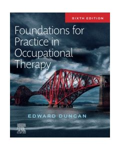 Foundations for Practice in Occupational Therapy E-BOOK