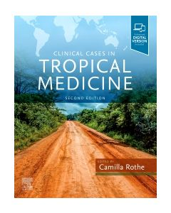 Clinical Cases in Tropical Medicine