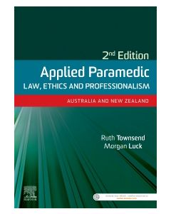 Applied Paramedic Law  Ethics and Professionalism  Second Edition