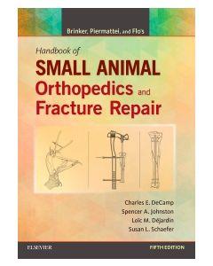 Brinker  Piermattei and Flo's Handbook of Small Animal Orthopedics and Fracture Repair